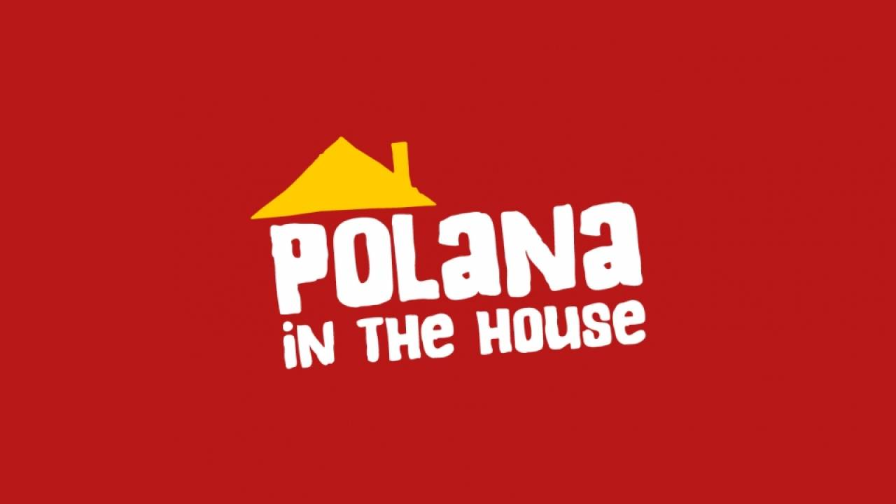 Polana in the House